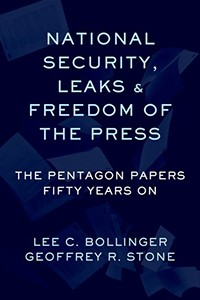 "Dark blue book cover with the title, ""National Security, Leaks and Freedom of the Press: The Pentagon Papers Fifty Years On."""